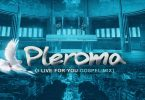 "[MIXTAPE] DJ Ace Spinz - ""PLEROMA (I Live For You Gospel Mix)"" Ft. Enzy Promotions"